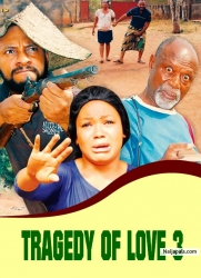 TRAGEDY OF LOVE 3