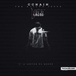 King Of Lagos [Letter To Modenine] by  C-Chain