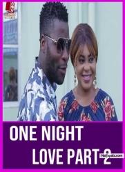 ONE NIGHT LOVE PART 2