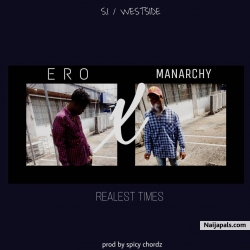 Realest Times by Ero x Manarchy
