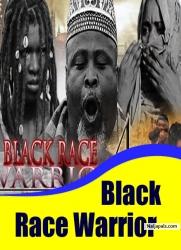 Black Race Warrior