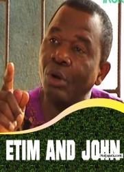 ETIM AND JOHN