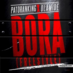 Bora by Patoranking ft. Olamide