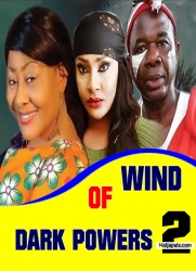 Wind OF Dark Powers 2