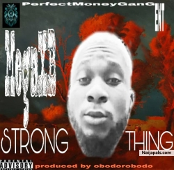 STRONG THING by Mega Xb