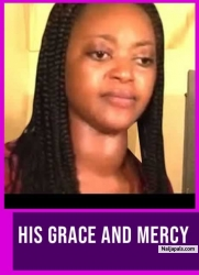 HIS GRACE AND MERCY