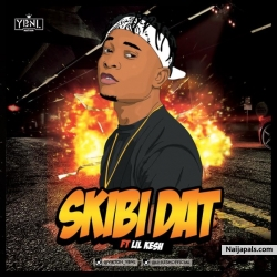 Skibi Dat by  Viktoh ft. Lil Kesh