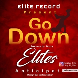 Go down by Elites