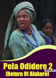Pela Odidere [Return Of Alukoro] 2