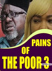 PAINS OF THE POOR 3