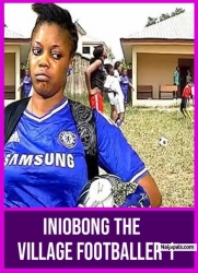 Iniobong The Village Footballer 1