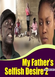 My Father's Selfish Desire 2