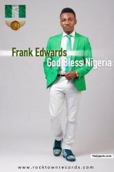 God Bless Nigeria by Frank Edwards ft Tunex Sax