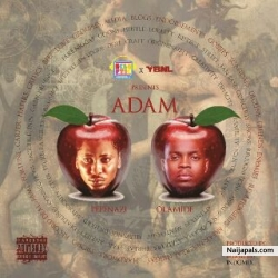 Adam by Pepenazi Ft Olamide