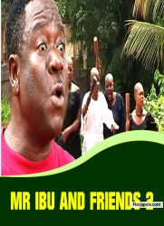 MR IBU AND FRIENDS 2