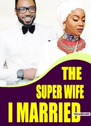 THE SUPER WIFE I MARRIED