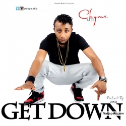 Get Down by Chyme HD