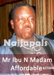 Mr Ibu N Madam Affordable