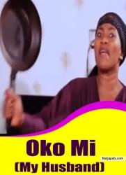Oko Mi (My Husband)
