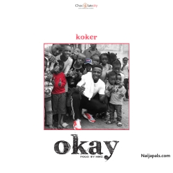 Okay by Koker