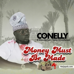 Money Must Be Made by Conelly
