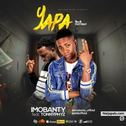YAPA by IMOBANTY FT TONNYPHIZ
