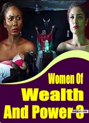 Women Of Wealth And Power 3