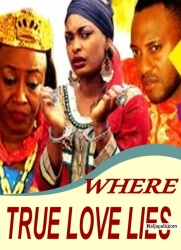 WHERE TRUE LOVE LIES