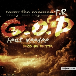 &#039  G.O.D&#039   by Terry Tha Rapman (Now Known As T.R)