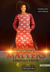 ALL THAT MATTERS by Chinaza Favor
