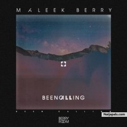 Been Calling by Maleek Berry