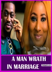 A MAN WRATH IN MARRIAGE