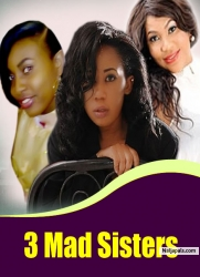 3 Mad Sisters
