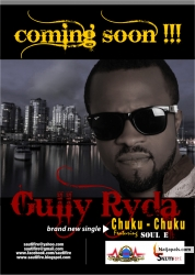 Chuku Chuku by Gully Ryda ft. Soul E