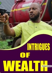 INTRIGUES OF WEALTH
