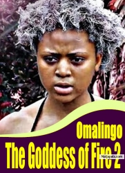 Omalingo The Goddess of Fire 2