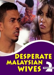 DESPERATE MALAYSIAN WIVES 2