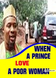 WHEN A PRINCE LOVE A POOR WOMAN