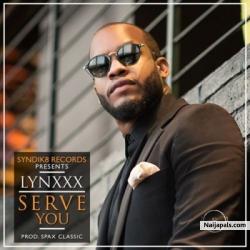 Serve You by Lynxxx