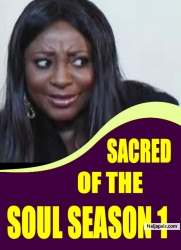 SACRED OF THE SOUL SEASON 1
