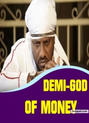DEMI-GOD OF MONEY
