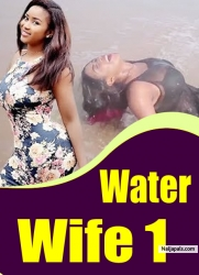 Water Wife 1