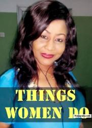 Things Women Do