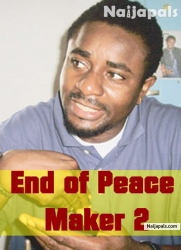End of Peace Maker 2