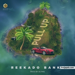 Pull Up by Reekado Banks
