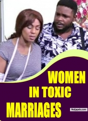 WOMEN IN TOXIC MARRIAGES