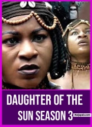 DAUGHTER OF THE SUN SEASON 3