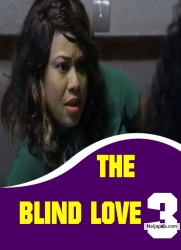 THE BLIND LOVE 3