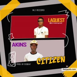 Citizen by Akins ft Lanquest