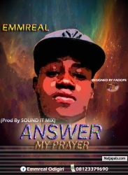 ANSWER MY PRAYER by Emmreal